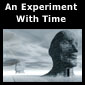 Go to An Experiment with Time page(s)