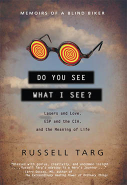 Do You See What I See by Russell Targ